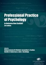 Professional Practice of Psychology in Aotearoa New Zealand 3rd edition