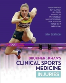 Brukner & Khan's Clinical Sports Medicine: Injuries 5th edition