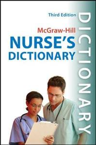McGraw-Hill's Nurse's Dictionary