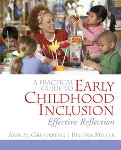 A Practical Guide to Early Childhood Inclusion: Effective Reflection