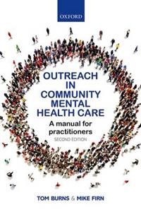 Outreach in Community Mental Health Care: A Manual for Practitioners