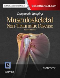 Diagnostic Imaging: Musculoskeletal Non-Traumatic Disease