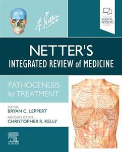 Netter's Integrated Review of Medicine: Pathogenesis to Treatment