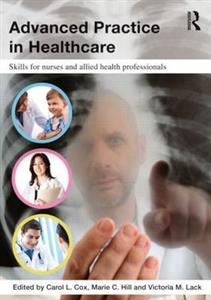 Advanced Practice in Healthcare: Skills for Nurses and Allied Health Professionals
