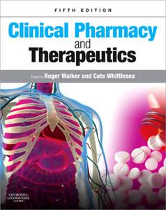 Clinical Pharmacy and Therapeutics 5th revised edition