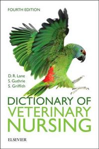 Dictionary of Veterinary Nursing 4th edition