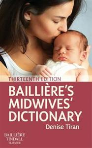 Bailliere's Midwives' Dictionary 13th edition