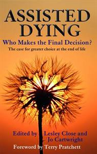 Assisted Dying: Who Makes the Final Choice?
