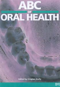 ABC of Oral Health
