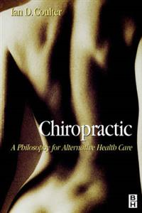 Chiropractic: Alternative Health Care