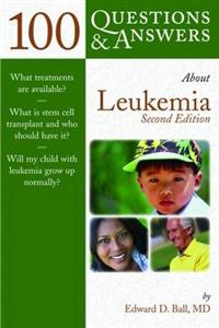 100 Questions and Answers About Leukemia