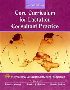 Core Curriculum for Lactation Consultant Practice