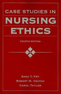 Case Studies In Nursing Ethics