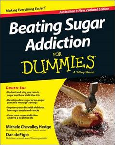 Beating Sugar Addiction for Dummies, Australian and New Zealand Edition