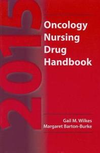 2015 Oncology Nursing Drug Handbook