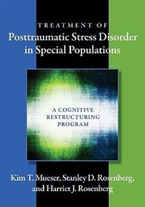 Treatment of Posttraumatic Stress Disorder in Special Populations: A Cognitive Restructuring Program