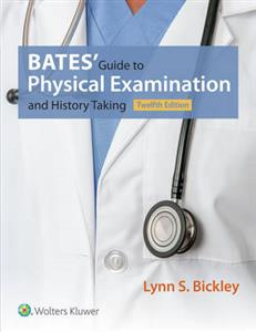 Bates' Guide to Physical Examination and History Taking 12th edition