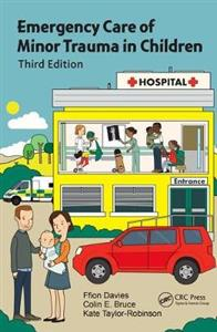 Emergency Care of Minor Trauma in Children, Third Edition