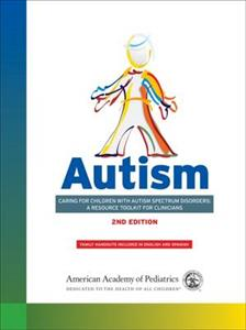 Autism: Caring for Children with Autism Spectrum Disorders: A Resource Toolkit for Clinicians