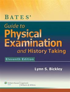 Bates' Guide to Physical Examination and History-Taking with Access Code 11th Edition