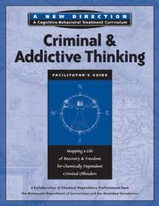 Criminal and Addictive thinking Facilitator Guide