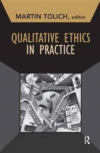 Qualitative Ethics in Practice