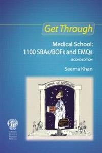 Get Through Medical School: 1100 SBAS/BOFS and EMQS