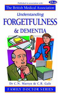 Forgetfulness and Dementia