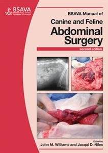 BSAVA Manual of Canine and Feline Abdominal Surgery