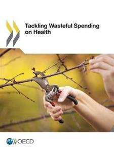 Tackling Wasteful Spending on Health