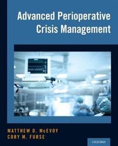 Advanced Perioperative Crisis Management