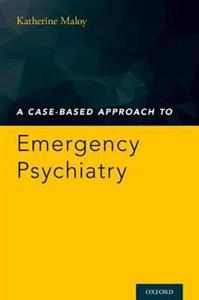 A Case-Based Approach to Emergency Psychiatry
