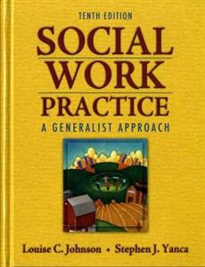 Social Work Practice: A Generalist Approach 10th Edition