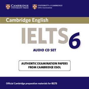 Cambridge IELTS 6 Audio CDs: Examination Papers from University of Cambridge ESOL Examinations: No. 6