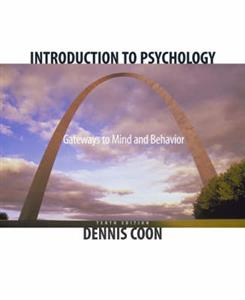 Introduction to Psychology: Gateways to Mind and Behavior