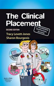 Clinical Placement, The: A Nursing Survival Guide