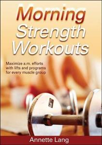 Morning Strength Workouts
