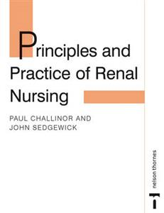 Principles and Practice of Renal Nursing
