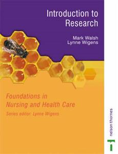 Foundations In Nursing And Health Care: Introduction to Research