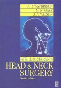 Stell and Maran's Head and Neck Surgery
