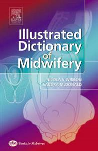 Illustrated Dictionary of Midwifery