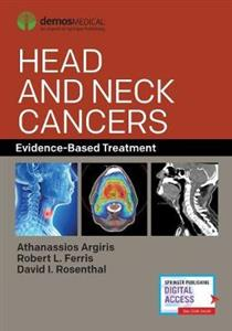 Head and Neck Cancers: Evidence-Based Treatment