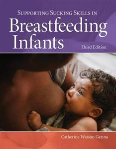 Supporting Sucking Skills In Breastfeeding Infants 3rd edition