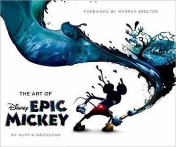 Disney: The Art of Epic Mickey