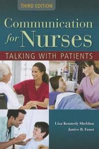 Communication for Nurses: Talking with Patients 3rd Edition