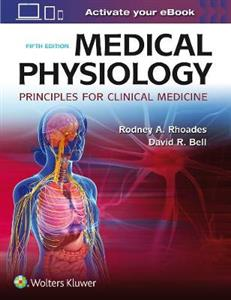 Medical Physiology: Principles for Clinical Medicine 5th edition