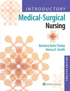 Introductory Medical-Surgical Nursing 12th US edition