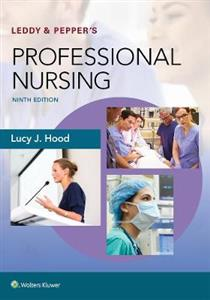 Leddy & Pepper's Professional Nursing 9th edition