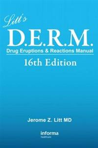 Litt's Drug Eruptions & Reactions Manual, 16th Edition