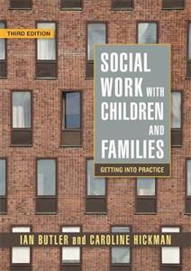 Social Work with Children and Families: Getting into Practice 3rd Edition